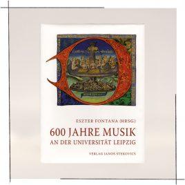 600 Jahre Musik an der Universität Leipzig