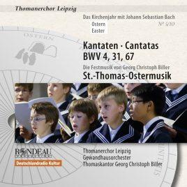 Thomanerchor Leipzig: Kantaten zu Ostern