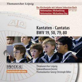 Thomanerchor Leipzig: Kantaten zur Reformation