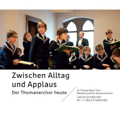 Thomanerchor Leipzig – Zwischen Alltag und Applaus