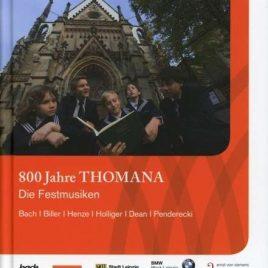 800 Jahre Thomana die Festmusiken