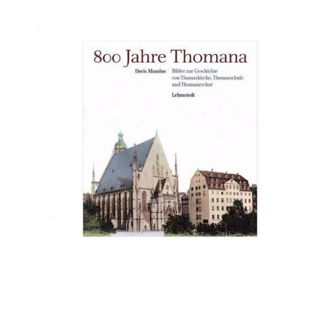 800 Jahre Thomaner Schule, Kirche, Chor