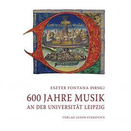 600 Jahre Musik an der Universitaet Leipzig