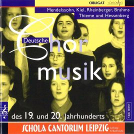 chola Cantorum Leipzig deutsche Chormusik des 19 und 20 Jahrhunderts