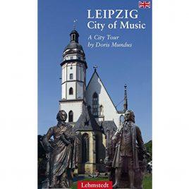 Leipzig City of Music