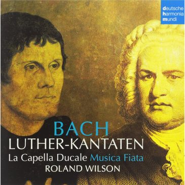Bach: Luther Kantaten