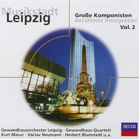 Musikstadt Leipzig große Komponisten Vol.2