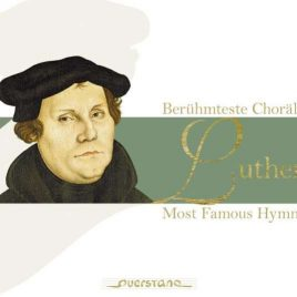 Luther beruehmteste Choraele