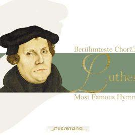 Luther beruehmteste Choraele