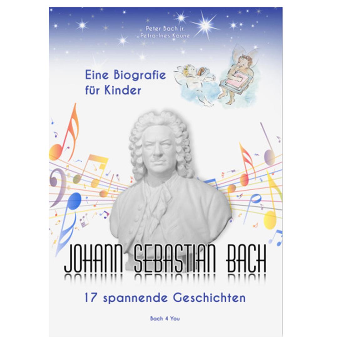 johann sebastian bach eine biografie fr kinder - Johann Sebastian Bach Lebenslauf