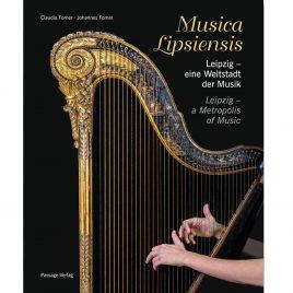 Musica Lipsiensis – Leipzig Weltstadt der Musik KulturShop Leipzig Bücher