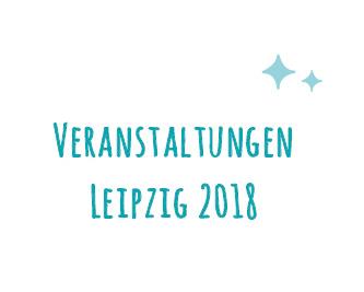 Veranstaltungshöhepunkte 2018 LEIPZIG