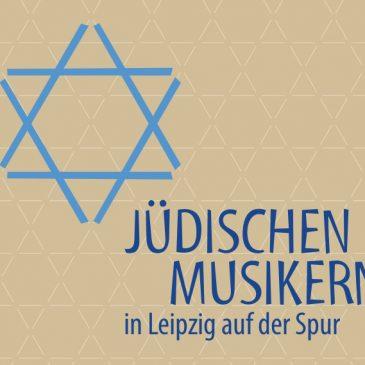 Jüdischen Musikern in Leipzig auf der Spur