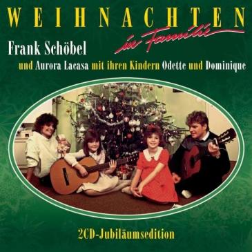 Frank Schöbel: Weihnachten in Familie (Jubiläums-Edition)