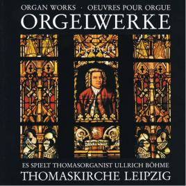 Orgelwerke aus der Thomaskirche Leipzig