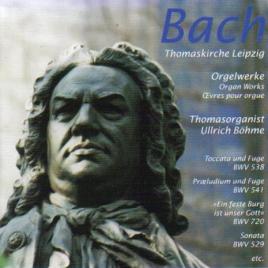 Bach Thomaskirche Leipzig Orgelwerke