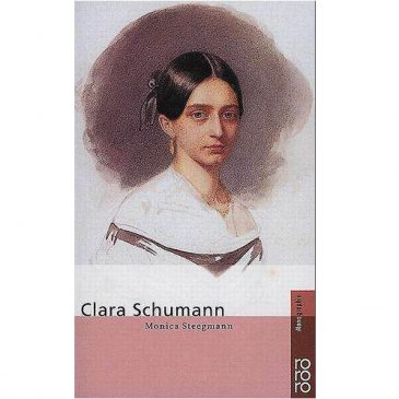 Clara Schumann von Monica Steegmann Taschenbuch