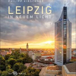Bernd Weinkauf: Leipzig in neuem Licht