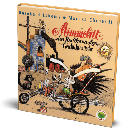 Mimmelitt das Stadtkanninchen Geschichtenlieder I Buch