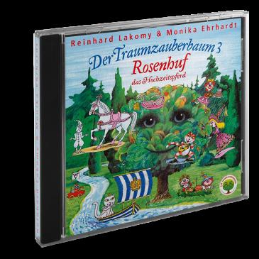 Der Traumzauberbaum 3 - Rosenhuf, das Hochzeitspferd I CD