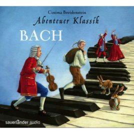 Hörbuch: Abenteuer Klassik Bach
