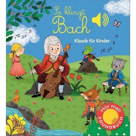 Kinderbuch über den Komponisten Johann Sebastian Bach