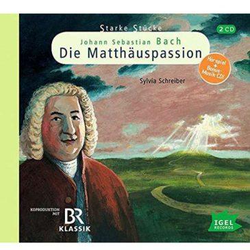 Hörspiel: Johann Sebastian Bach Die Matthäuspassion