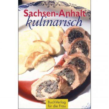 Sachsen-Anhalt kulinarisch - Minibibliothek