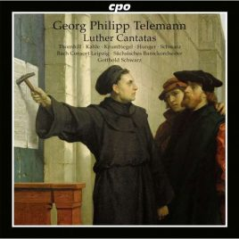 Georg Philipp Telemann – Luther Cantatas [CD]