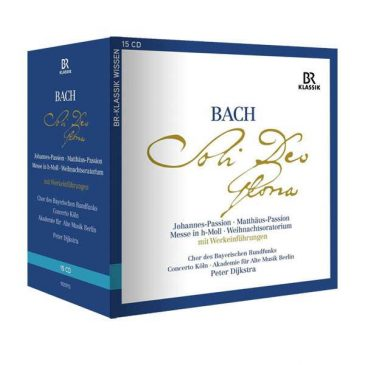 Johann Sebastian Bach Die großen geistlichen Werke