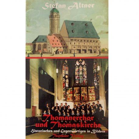 Stefan Altner Thomanerchor und Thomaskirche
