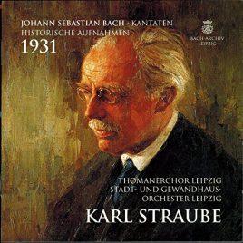 Karl Straube [historische Aufnahmen – Bach Kantaten, 1931]