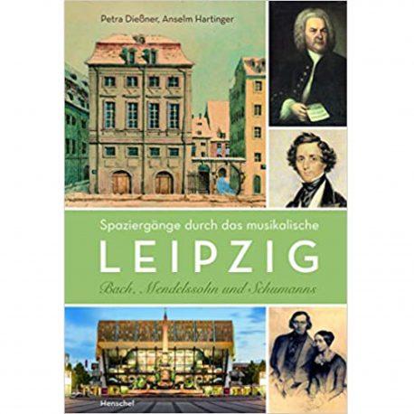 Buch Leipziger Stadtrundgang mit Johann Sebastian Bach, Clara Schumann und Gewandhaus auf grünem Cover.